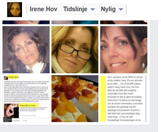 Irene Hov pynter sin Facebookside med filterbilder av henne selv, og skjermdumper av hva Kristin Bruun sier og gjør. Look who'stalking. Pun intended.